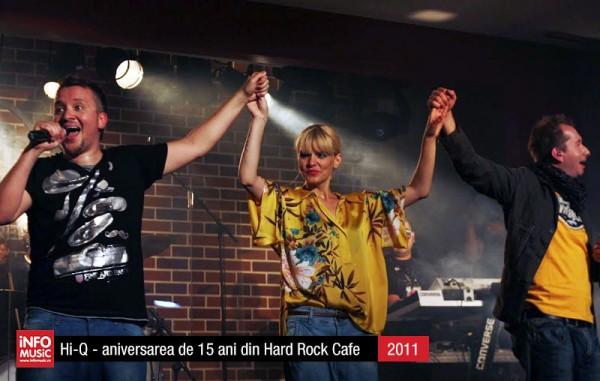 Hi-Q în fotografii - Aniversare 15 ani în Hard Rock Cafe (2011)