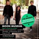 Afiș concert Moon Museum în J'ai Bistrot din București, pe 14 decembrie 2013