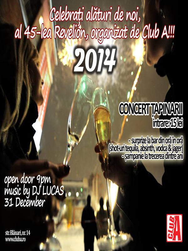 Revelion 2014 în Club A