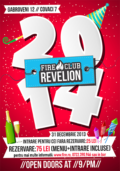 Revelion 2014 în Fire Club la Fire
