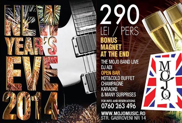 Revelion 2014 în Mojo la Club Mojo