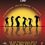 Afisul spectacolului Shadowland - Sala Palatului, 23-24 feb 2014