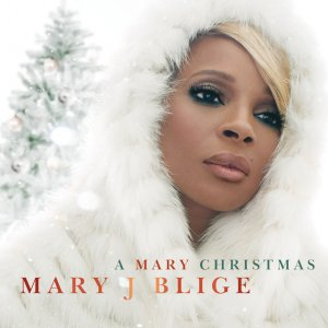 A Mary Christmas - Mary J Blige