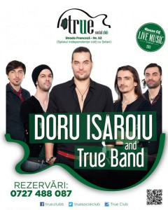 afis-Doru-Isaroiu-true-band-concert-true-club-bucuresti