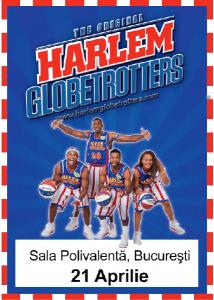 afis-Harlem-Globetrotters-spectacol-sala-polivalenta-bucuresti-21-aprilie-2014