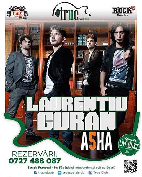 Laurentiu Guran & ASHA la True Club