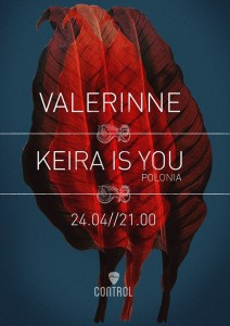 afis-valerinne-keira-is-you-club-control-24-aprilie-2014