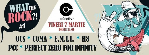 afis-what-the-rock-colectiv-7-martie-2014