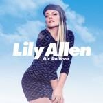 """Lily Allen - """"Air Ballon"""" single 2014"""