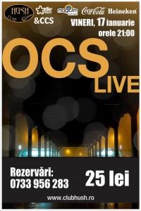 Poster concert OCS în club Hush din Pitești