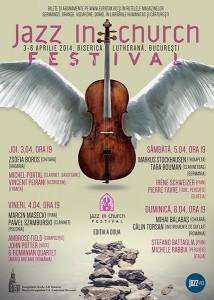 afis-Jazz-In-Church-festival-Biserica-Luterana-bucuresti-3-6-aprilie-2014