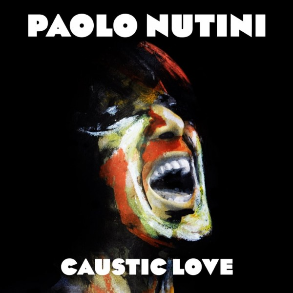"Paolo Nutini - ""Caustic Love"" (album cover)"