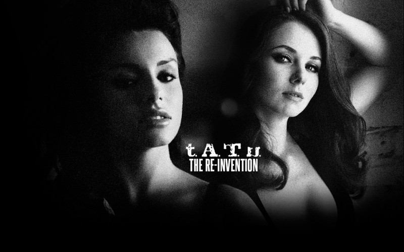 t.A.T.u - Re-Invention
