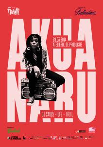 afis-Akua-Naru-concert-atelierul-de-productie-Bucuresti-28-martie-2014