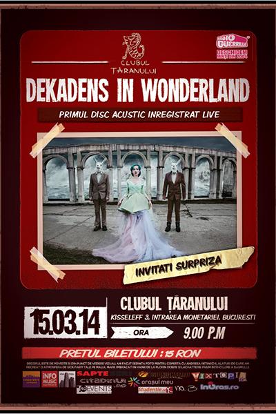 afis-Dekadens-concert-clubul-taranului-bucuresti-15-martie-2014