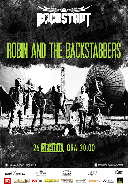 Robin and the Backstabbers club Rockstadt 26 aprilie 2014