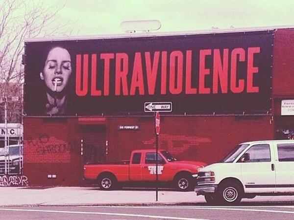 "Lana Del Rey - ""Ultraviolence"" (panou publicitar)"