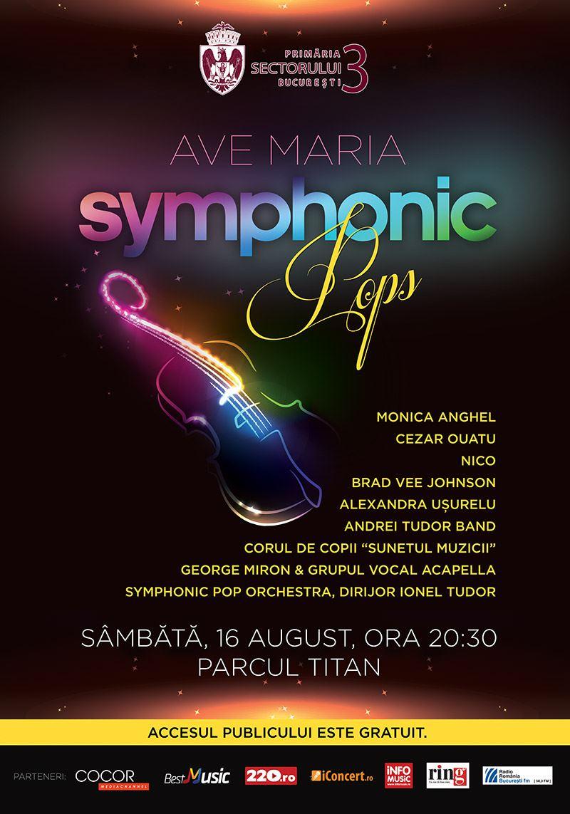 Ave Maria Symphonic Pops la Parcul Titan