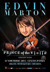 Edvin Marton - Prince of The Violin la Cinema Patria