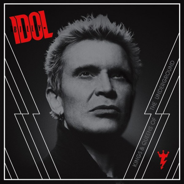 Billy Idol - Kings And Queens Of The Underground (copertă album)