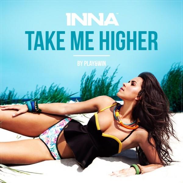 Inna - Take Me Higher