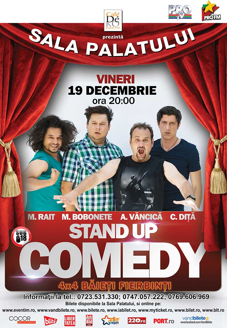 "Stand-up comedy ""4x4 băieți fierbinți"""