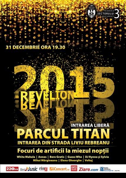 Poster eveniment REVELION 2015 în Sectorul 3