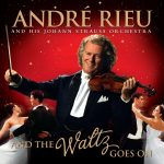 album-andre-rieu-and-the-waltz-goes-on