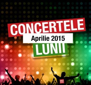 Concerte Aprilie 2015