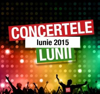 Concerte Iunie 2015