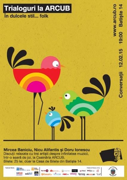 TRIALOGURI LA ARCUB: În dulcele stil... folk - Baniciu | Alifantis | Ionescu