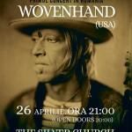 afis-wovenhand-concert-bucuresti-2015