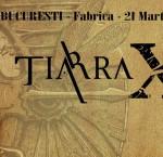 Afis concert Tiarra în Fabrica 21 martie 2015