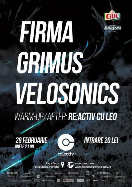 Afiș Firma, Grimus și Velosonics - concert în Colectiv pe 28 februarie 2015
