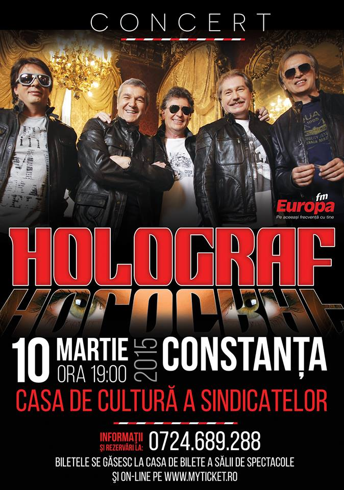 Afiș concert Holograf la Casa de cultura a sindicatelor în Constanța, 10 martie 2015