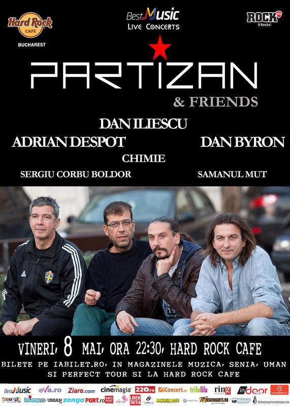 Afiș concert Partizan and Friends la Hard Rock Cafe