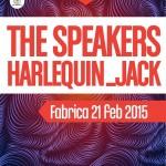 Afiș concert The Speakers și Harlequin Jack