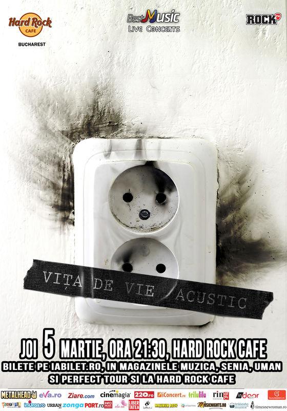 Afiș Vita de Vie concert acustic la Hard Rock Cafe