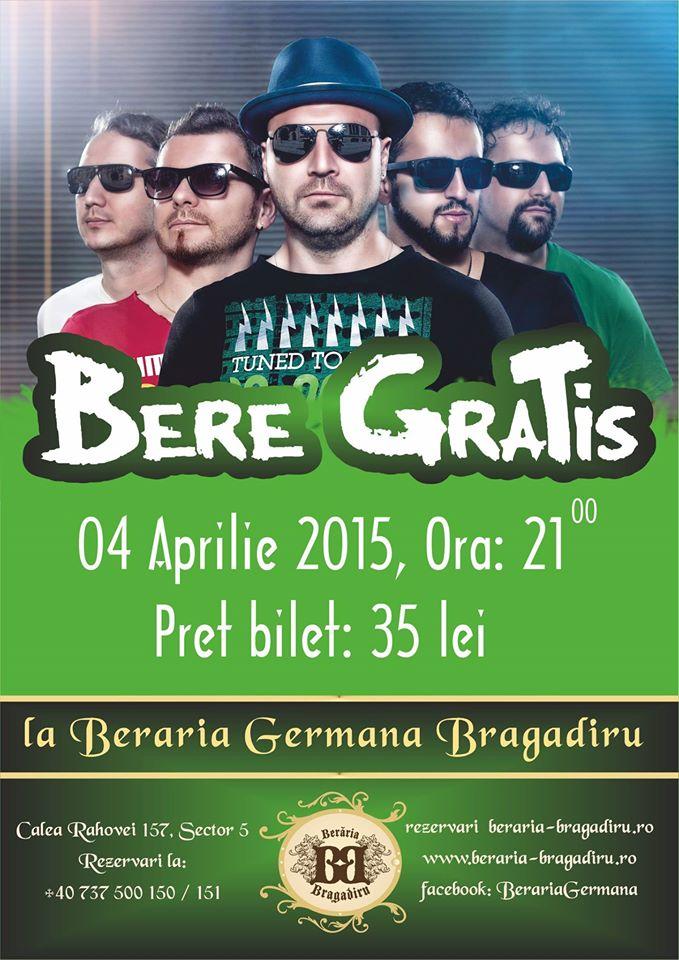 Afis concert Bere Gratis la Berăria Bragadiru 4 aprilie 2015