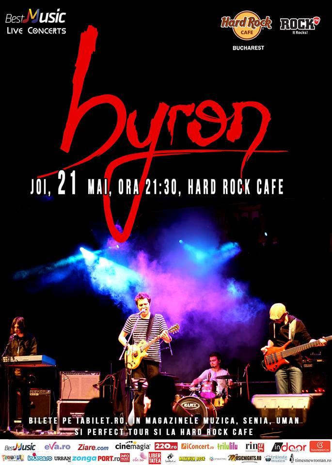 Afiș concert Byron la Hard Rock Cafe 21 mai 2015