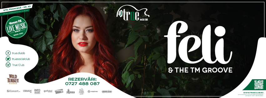 Afiș concert Feli în True Club
