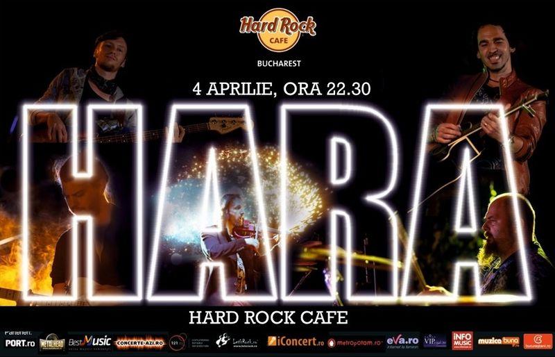 Afiș concert Hara la Hard Rock Cafe