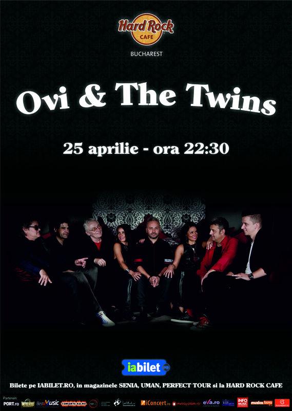 Afiș concert Ovi & The Twins la Hard Rock Cafe 25 aprilie 2015