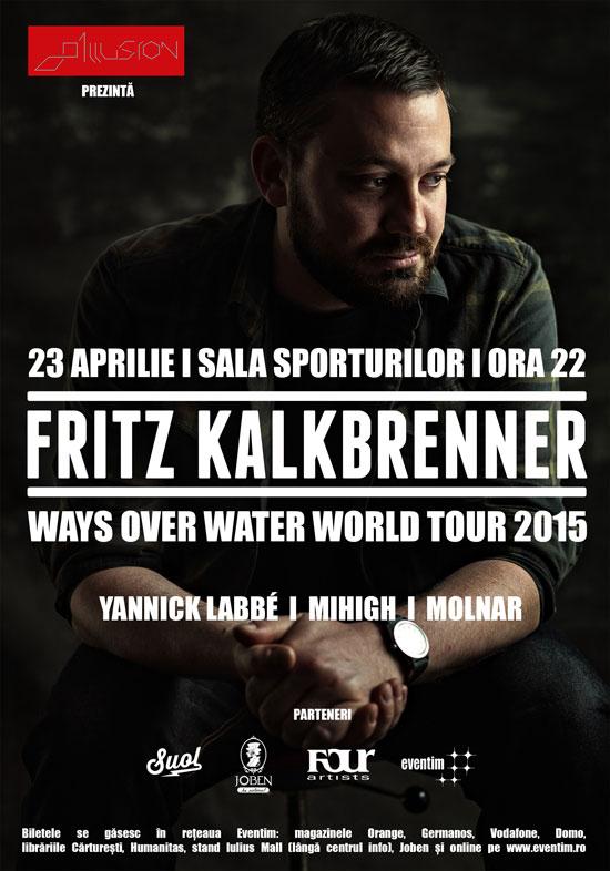 Afiş concert Fritz Kalkbrenner la Sala Sporturilor din Cluj Napoca pe 23 aprilie 2015