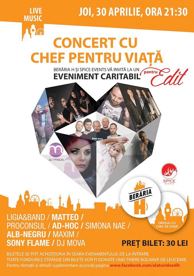 Afiş Concert cu Chef pentru Viaţă la Berăria H pe 30 aprilie 2015