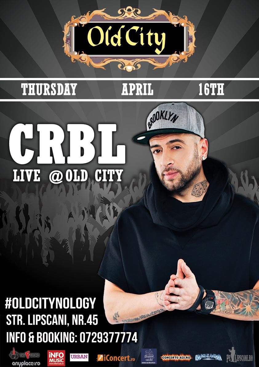 Afiş concert CRBL în Old City pe 16 aprilie 2015