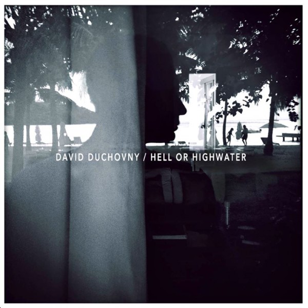 "David Duchovny - ""Hell or Highwater"" (copertă album)"