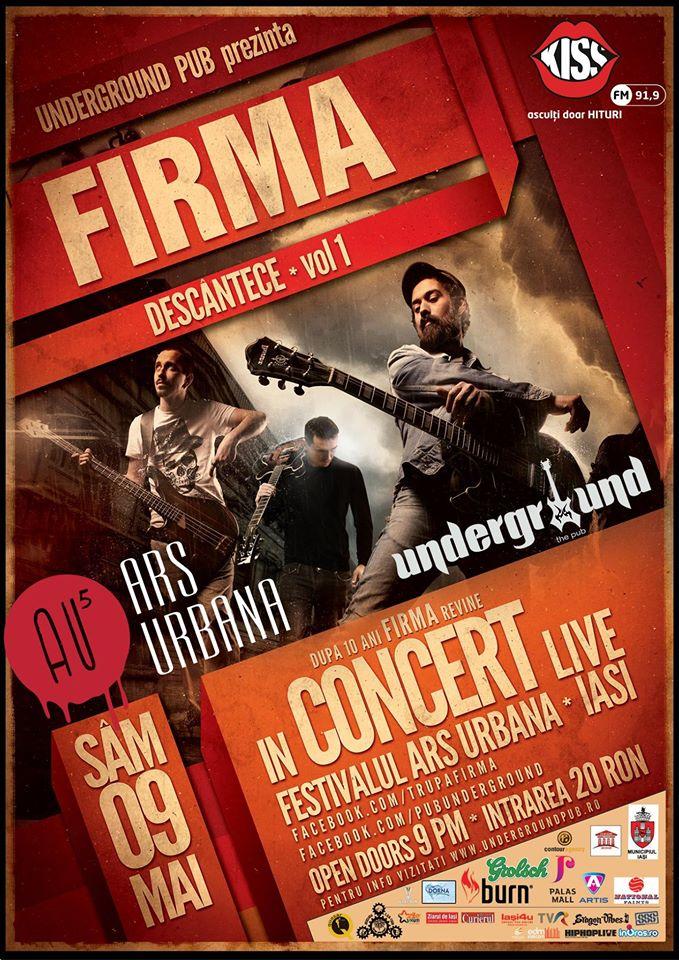 Afiș concert Firma în Underground Pub Iași pe 9 mai 2015