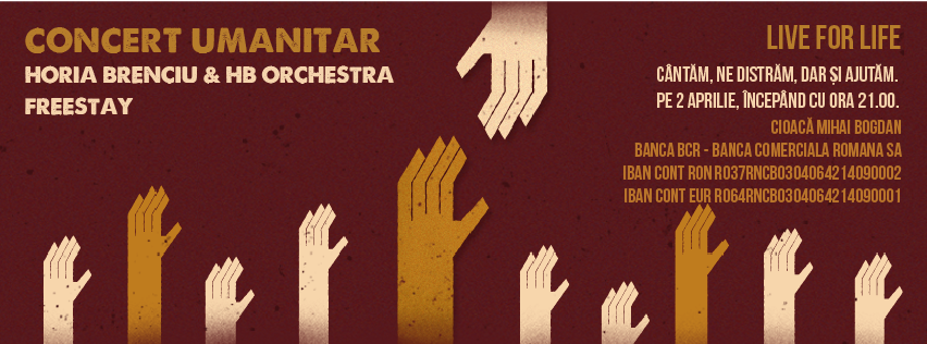 Afiș concert umanitar Horia Brenciu și FreeStay pe 2 aprilie în Tribute