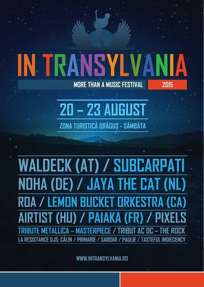 Afiş Festival In Transylvania în zona turistică Drăguş 2015
